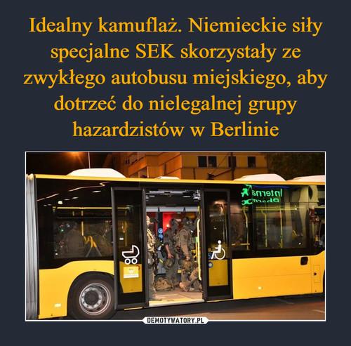 Idealny kamuflaż. Niemieckie siły specjalne SEK skorzystały ze zwykłego autobusu miejskiego, aby dotrzeć do nielegalnej grupy hazardzistów w Berlinie