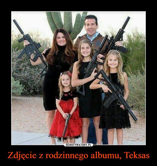 Zdjęcie z rodzinnego albumu, Teksas –