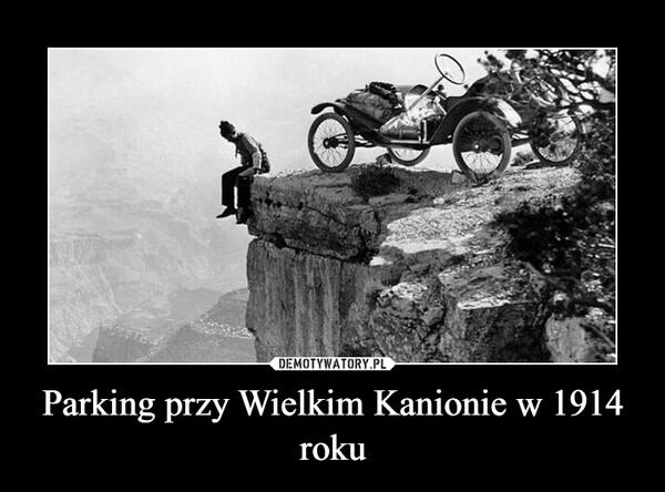 Parking przy Wielkim Kanionie w 1914 roku –