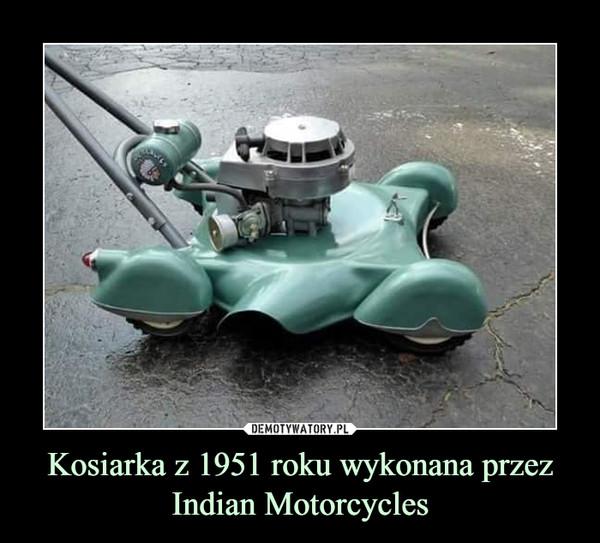 Kosiarka z 1951 roku wykonana przez Indian Motorcycles –